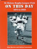 ST.HELENS RLFC - ON THIS DAY